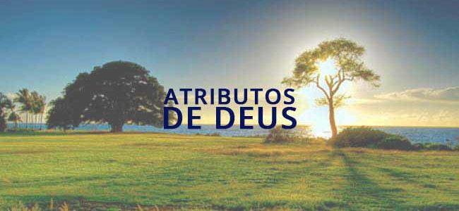 Os Atributos de Deus [SÉRIE]